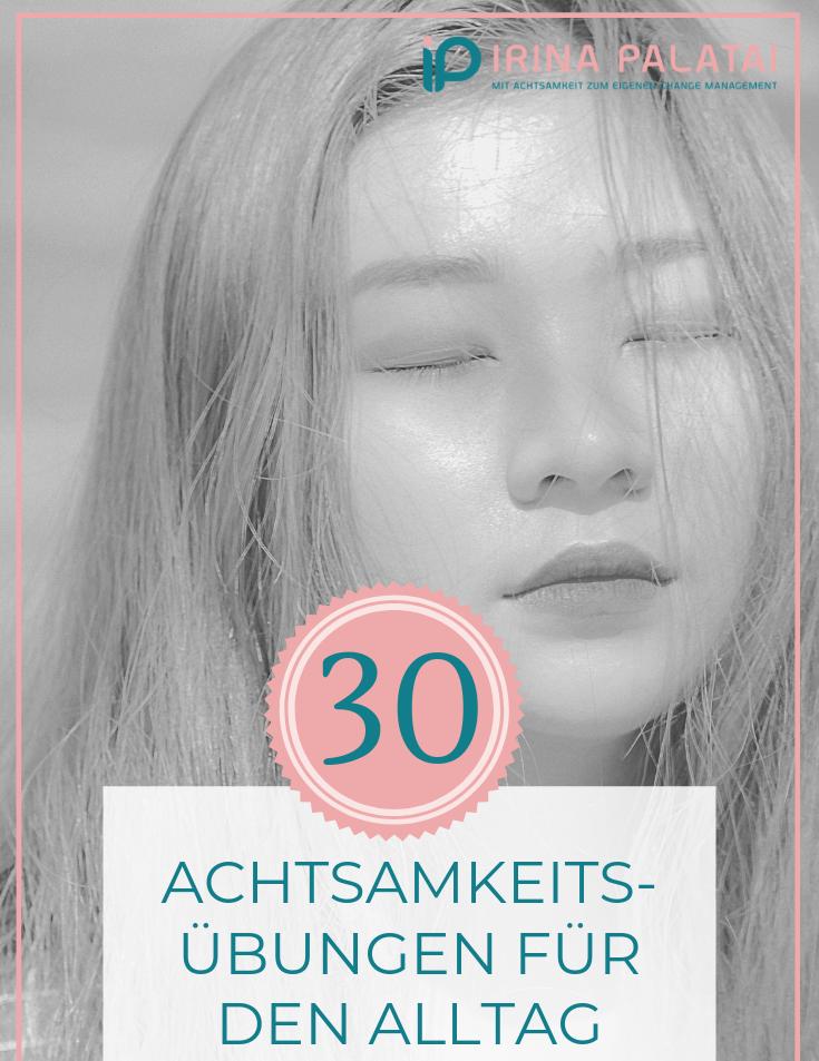 30 Achtsamkeitsübungen für den Alltag